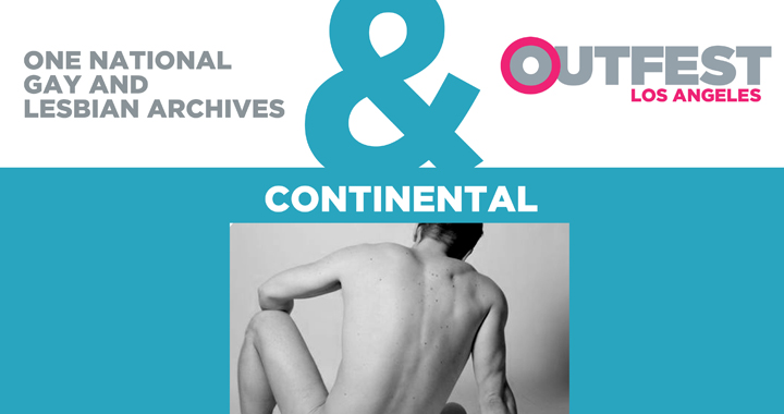 ONE Outfest Present Continental