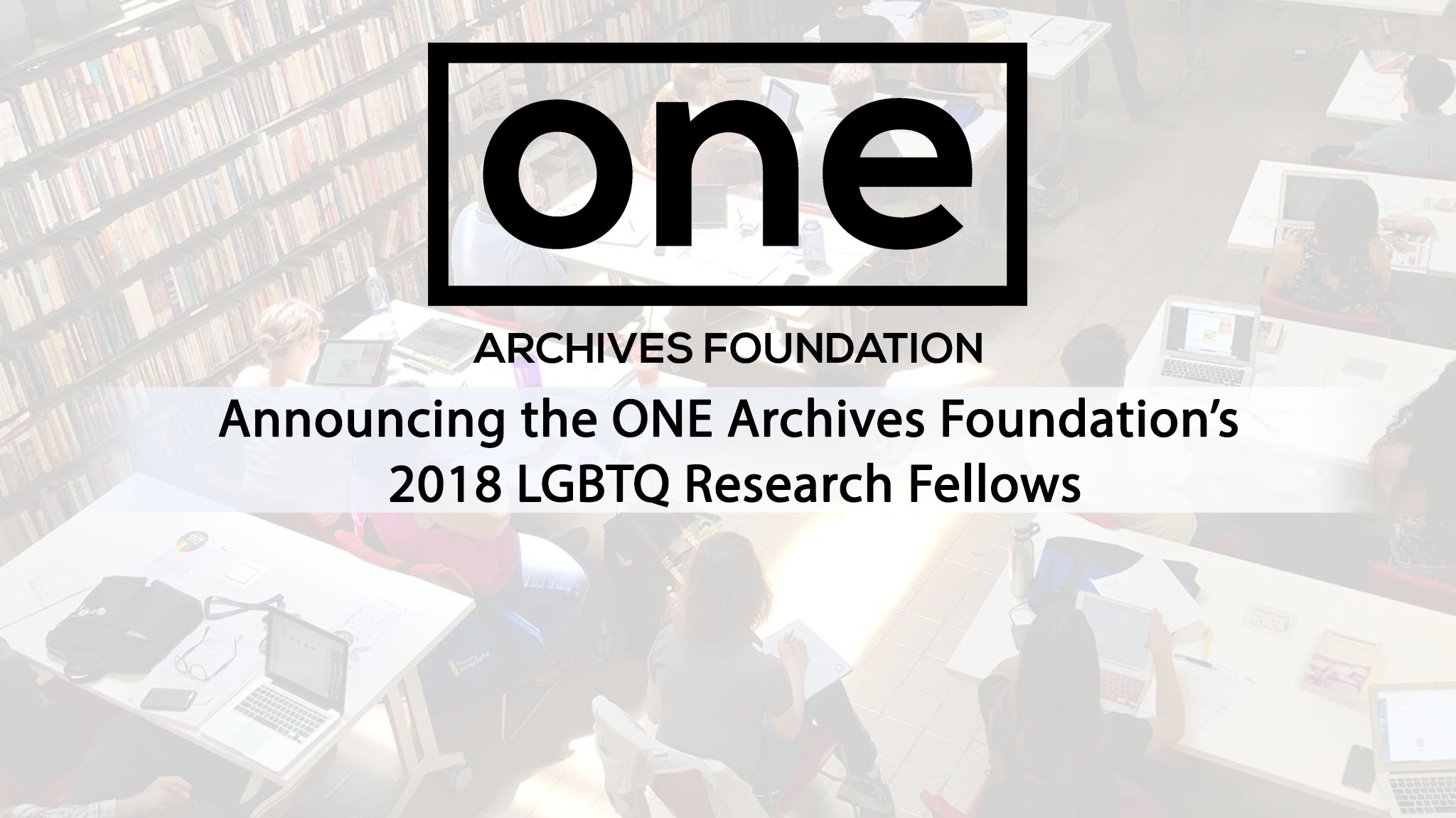 Meet the New LGBTQ Research Fellows