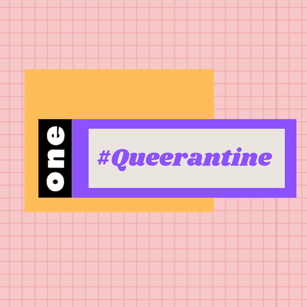 Queerantine: How We Stay Connected