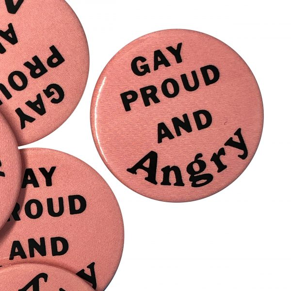 """""""Gay Proud and Angry"""" Button"""