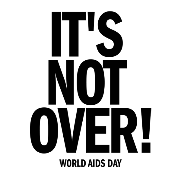 It's Not Over: Posters and Graphics from Early AIDS Activism - a temporary public art exhibit