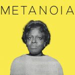image featuring black and white photo of Joann Walker over saturated yellow back, under text that says Metanoia