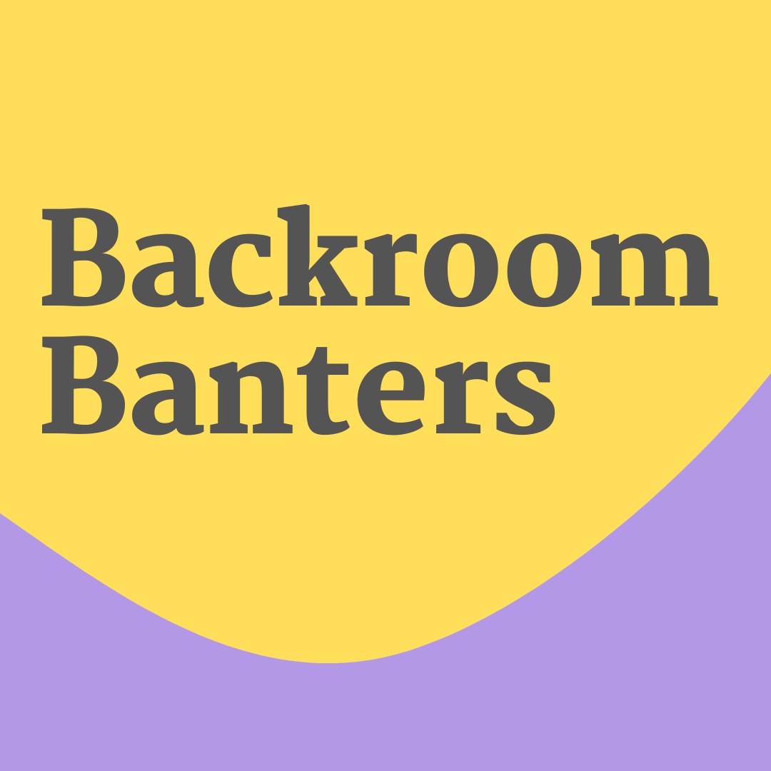Backroom Banters in dark grey text against yellow background and lavender on the bottom of the square image